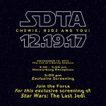 Star Wars: The Last Jedi San Diego Exclusive Screening for Members of SDTA