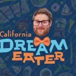 Leverage Visit California's Dream Eater program