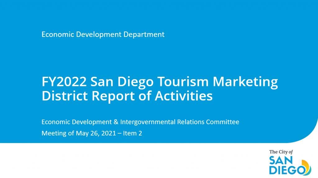 The San Diego Tourism Marketing District presentation cover photo.